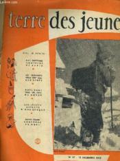 Terre Des Jeunes N°87 - 15 Decembre 1952. - Couverture - Format classique