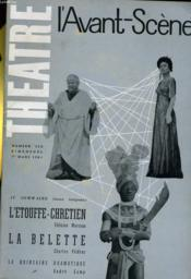 L'Avant-Scene - Theatre N° 238 - L'Etouffe-Chretien: Felicien Marceau - La Belette: Charles Vildrac - Couverture - Format classique