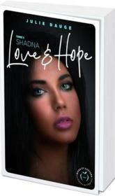 Vente  Love and hope ; Shadna  - Julie Dauge