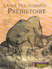 La Vie Des Hommes De La Prehistoire - Intérieur - Format classique