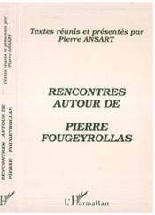 Rencontres autour de Pierre Fougeyrollas - Couverture - Format classique