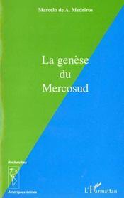 La Genese Du Mercosud - Intérieur - Format classique