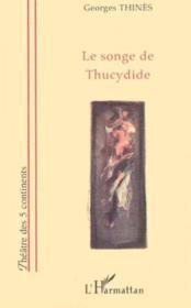 Le Songe De Thucydide - Couverture - Format classique