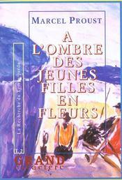 A L'Ombre Des Jeunes Filles En Fleurs T.2 - Intérieur - Format classique