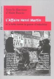 L'affaire Henri Martin et la lutte contre la guerre d'Indochine - Intérieur - Format classique