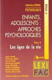 Enfants Adolescents : Approches Psychologiques Tome 2 - Intérieur - Format classique