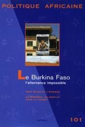 Le Burkina Faso, l'alternance impossible - Couverture - Format classique