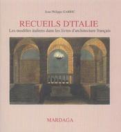Recueils D'Italie Les Modeles Italiens Dans Les Livres - Intérieur - Format classique