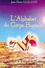 Alphabet Du Corps Humain - T. 1 - Couverture - Format classique