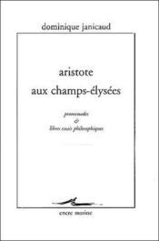 Aristote Aux Champs-Elysees - Couverture - Format classique