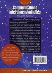 Communications interdimentionnelles ; mediumnité, channeling - 4ème de couverture - Format classique
