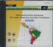 Soil And Terrain Database For Latin America And The Carribean 1998 (Land & Water Digital Media Serie - Couverture - Format classique