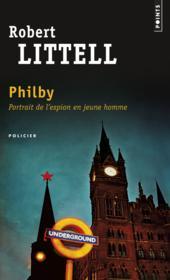 Philby ; portrait de l'espion en jeune homme - Couverture - Format classique