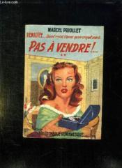 Remariee Quand Revint L Epoux Qu On Croyait Mort. Pas A Vendre. - Couverture - Format classique