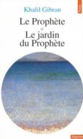 Prophete. Suivi De : Le Jardin Du Prophete (Le) - Couverture - Format classique