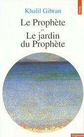 Prophete. suivi de : le jardin du prophete (le) - Intérieur - Format classique