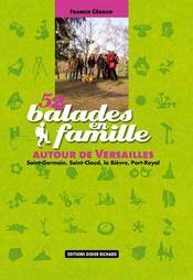 52 Balades En Famille Autour De Versailles - Intérieur - Format classique