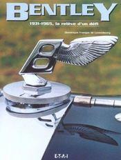 Bentley 1931-1965. la relève d'un défi - Intérieur - Format classique