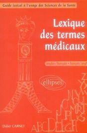 Lexique des termes médicaux ; anglais-francais/francais-anglais - Intérieur - Format classique