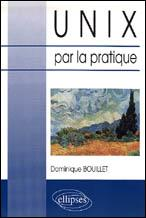 Unix Par La Pratique - Couverture - Format classique