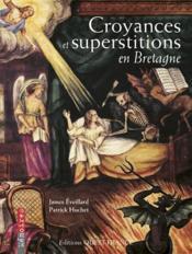 Croyances et superstitions en Bretagne - Couverture - Format classique