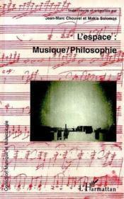 L'espace musique philosophie - Couverture - Format classique