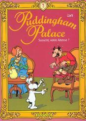Puddingham palace t.2 ; susucre votre altesse - Intérieur - Format classique