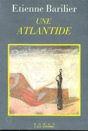 Une Atlantide - Couverture - Format classique