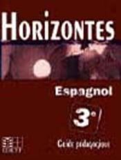 Horizontes, Espagnol 3e / Guide Pedagogique - Couverture - Format classique