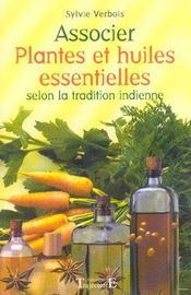 Associer Plantes Et Huiles Essentielles - Intérieur - Format classique