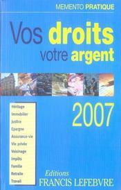 Memento Pratique ; Vos Droits, Votre Argent (Edition 2007) - Intérieur - Format classique