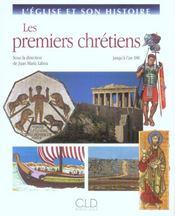 L'eglise et son histoire ; les premiers chretiens jusqu'a l'an 180 - Intérieur - Format classique