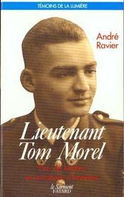 Lieutenant Tom Morel ; être de lumière et entraîneur d'hommes - Intérieur - Format classique
