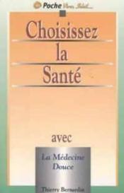 Choisissez La Sante - Couverture - Format classique