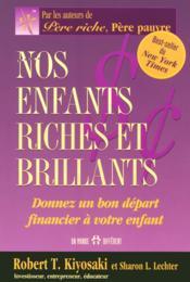 Nos enfants riches et brillants ; donnez un bon départ financier à votre enfant - Couverture - Format classique