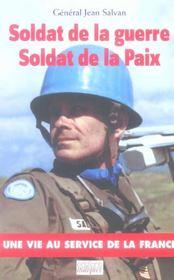 Soldat De La Guerre, Soldat De La Paix - Intérieur - Format classique