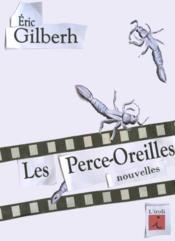 Les Perce-Oreilles, Nouvelles - Couverture - Format classique