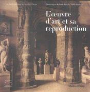L'Œuvre D'Art Et Sa Reproduction / Ed.Fr. - Intérieur - Format classique