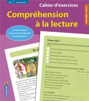 COMPREHENSION A LA LECTURE ; CE2 / 3e primaire ; cahier d'exercices - Couverture - Format classique
