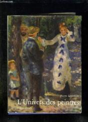 L Univers Des Peintres 1830 - 1930. - Couverture - Format classique