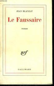 Le Faussaire. - Couverture - Format classique