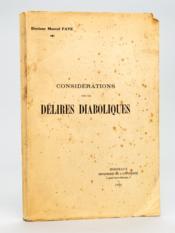Considérations sur les Délires diaboliques [ Edition originale - Livre dédicacé par l'auteur ] - Couverture - Format classique
