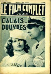 Le Film Complet Du Jeudi N° 1198 - 11e Annee - Calais-Douvres - Couverture - Format classique
