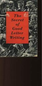 The Secret Of Good Letter Writing - Couverture - Format classique