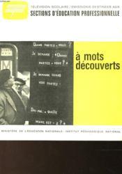 A Mots Decouverts - Couverture - Format classique