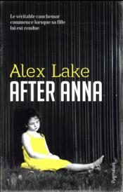 Vente livre :  After Anna  - Lake Alex - Alex Lake