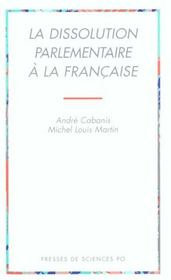 La dissolution parlementaire à la française - Intérieur - Format classique