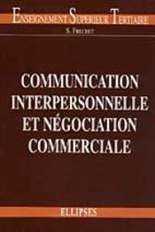 Communication Interpersonnelle Et Negociation Commerciale - Intérieur - Format classique
