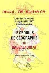 Le Croquis De Geographie Au Baccalaureat - Intérieur - Format classique