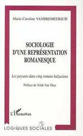 Sociologie D'Une Representation Romanesque ; Les Paysans Dans Cinq Romans Balzaciens - Intérieur - Format classique